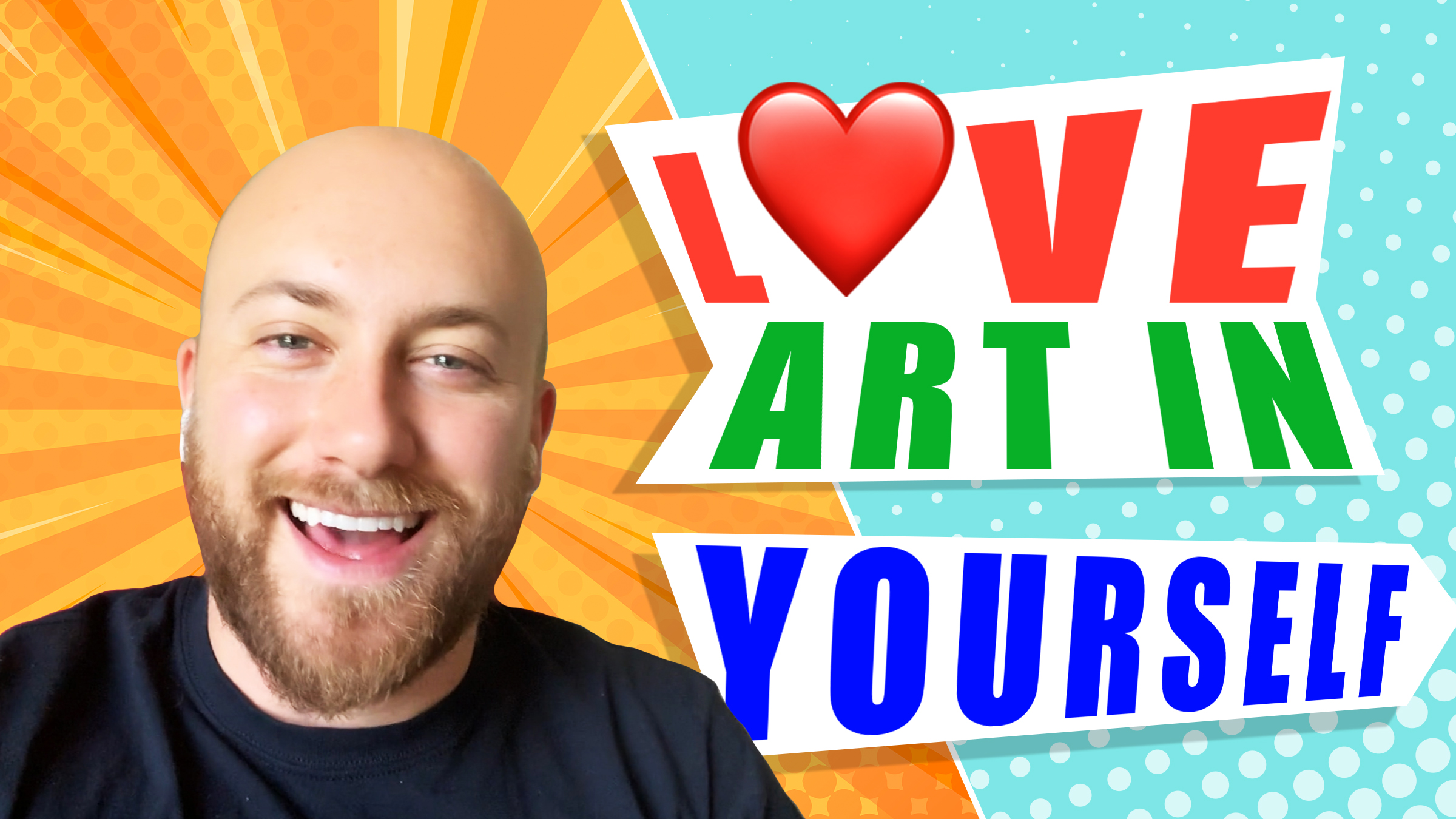 Love Art In Yourself