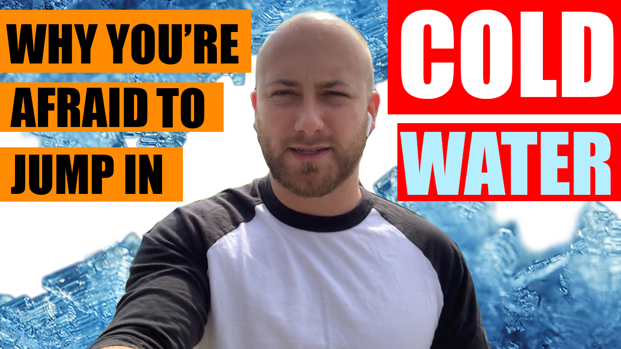 Why You're Afraid To Jump In Cold Water