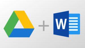 google drive with Microsoft word