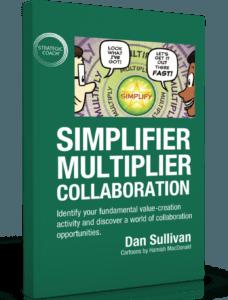 Simplifier Multiplier Collaboration by Dan Sullivan book
