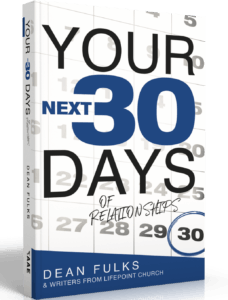 Your Next 30 Days of Relationships by Dean Fulks Book